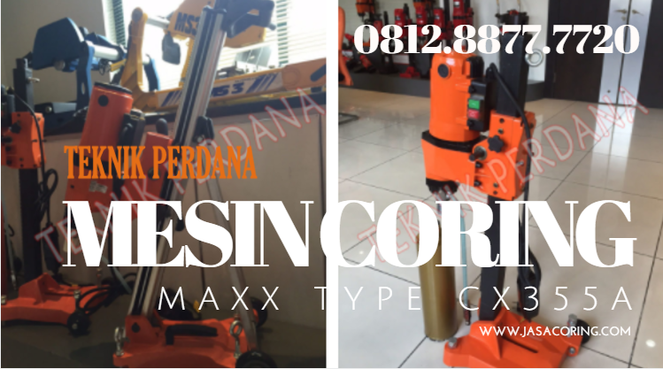 mesin coring maxx Type CX-335A