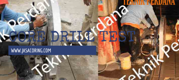 jasa core drill test